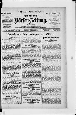 Berliner Börsen-Zeitung vom 17.02.1918