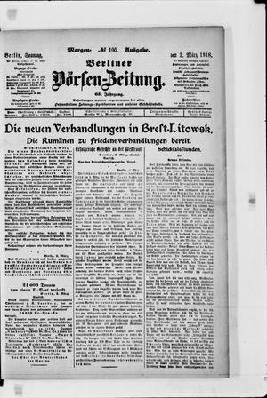 Berliner Börsen-Zeitung vom 03.03.1918