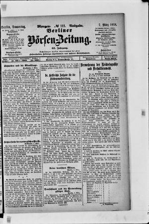 Berliner Börsen-Zeitung vom 07.03.1918