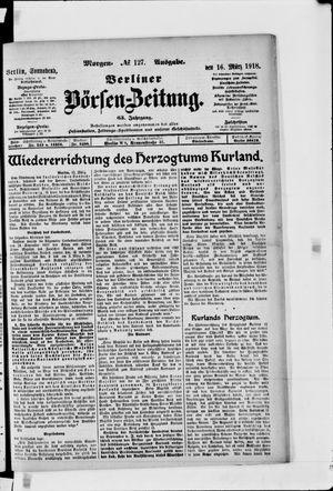 Berliner Börsen-Zeitung vom 16.03.1918