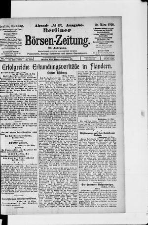 Berliner Börsen-Zeitung vom 19.03.1918