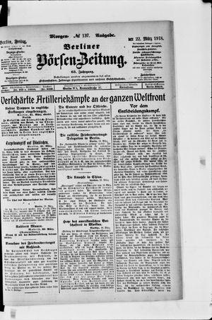 Berliner Börsen-Zeitung vom 22.03.1918