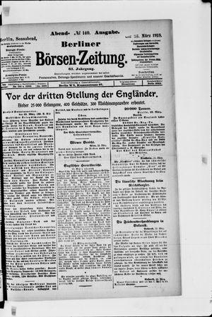 Berliner Börsen-Zeitung vom 23.03.1918