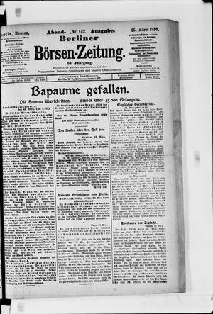 Berliner Börsen-Zeitung vom 25.03.1918