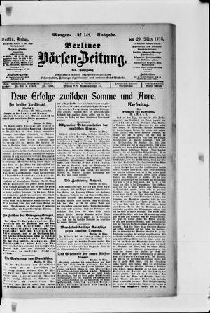 Berliner Börsen-Zeitung vom 29.03.1918
