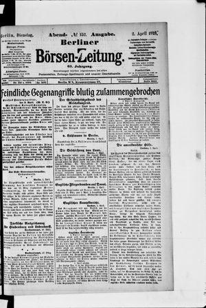 Berliner Börsen-Zeitung vom 02.04.1918