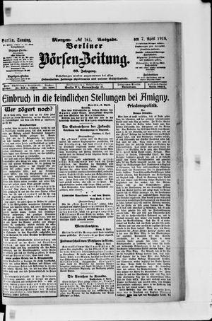 Berliner Börsen-Zeitung vom 07.04.1918