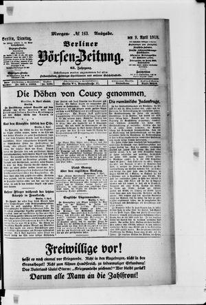Berliner Börsen-Zeitung vom 09.04.1918