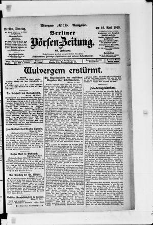 Berliner Börsen-Zeitung vom 16.04.1918