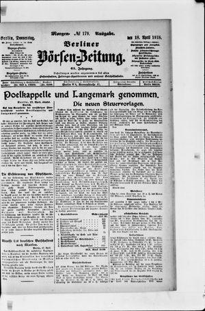 Berliner Börsen-Zeitung on Apr 18, 1918