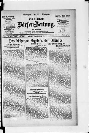 Berliner Börsen-Zeitung vom 21.04.1918