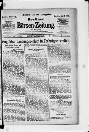 Berliner Börsen-Zeitung vom 24.04.1918