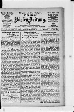 Berliner Börsen-Zeitung vom 25.04.1918