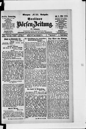 Berliner Börsen-Zeitung on May 9, 1918