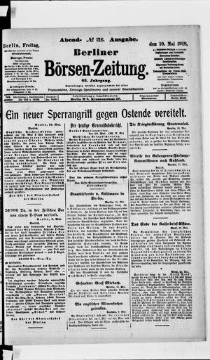 Berliner Börsen-Zeitung on May 10, 1918