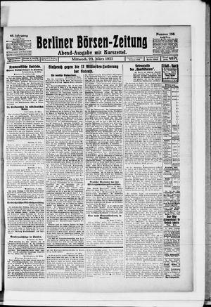 Berliner Börsen-Zeitung on Mar 23, 1921