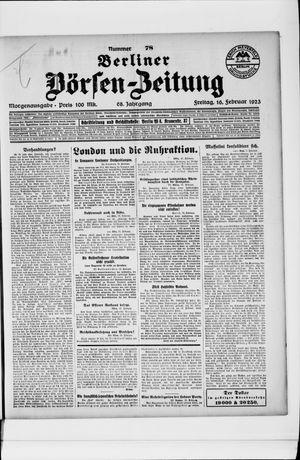 Berliner Börsen-Zeitung on Feb 16, 1923