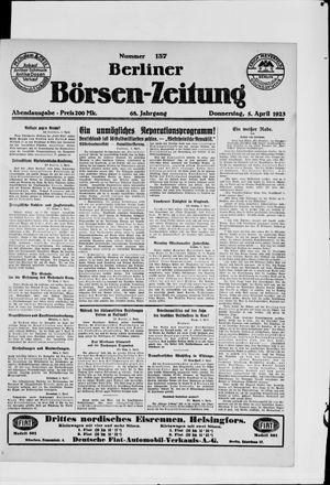 Berliner Börsen-Zeitung on Apr 5, 1923