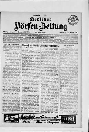 Berliner Börsen-Zeitung on Apr 15, 1923