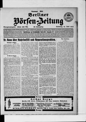 Berliner Börsen-Zeitung on Jun 10, 1923