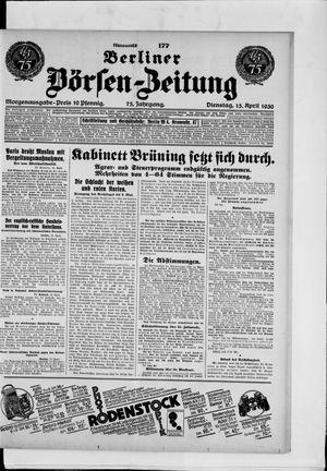 Berliner Börsen-Zeitung on Apr 15, 1930