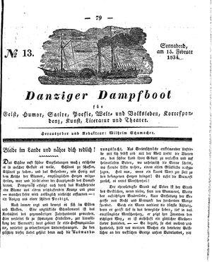 Danziger Dampfboot für Geist, Humor, Satire, Poesie, Welt- und Volksleben, Korrespondenz, Kunst, Literatur und Theater vom 15.02.1834
