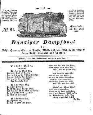 Danziger Dampfboot für Geist, Humor, Satire, Poesie, Welt- und Volksleben, Korrespondenz, Kunst, Literatur und Theater vom 15.03.1834