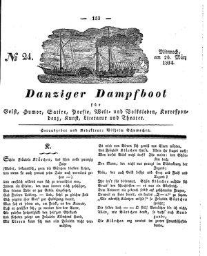Danziger Dampfboot für Geist, Humor, Satire, Poesie, Welt- und Volksleben, Korrespondenz, Kunst, Literatur und Theater vom 26.03.1834
