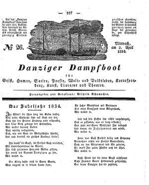 Danziger Dampfboot für Geist, Humor, Satire, Poesie, Welt- und Volksleben, Korrespondenz, Kunst, Literatur und Theater vom 02.04.1834