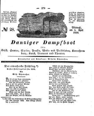 Danziger Dampfboot für Geist, Humor, Satire, Poesie, Welt- und Volksleben, Korrespondenz, Kunst, Literatur und Theater vom 09.04.1834