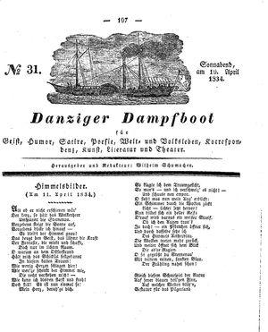 Danziger Dampfboot für Geist, Humor, Satire, Poesie, Welt- und Volksleben, Korrespondenz, Kunst, Literatur und Theater vom 19.04.1834