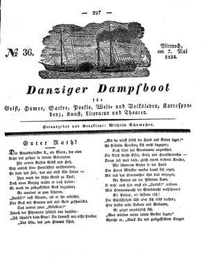 Danziger Dampfboot für Geist, Humor, Satire, Poesie, Welt- und Volksleben, Korrespondenz, Kunst, Literatur und Theater vom 07.05.1834
