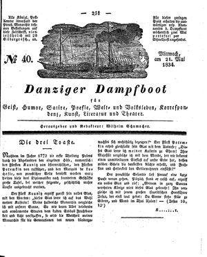 Danziger Dampfboot für Geist, Humor, Satire, Poesie, Welt- und Volksleben, Korrespondenz, Kunst, Literatur und Theater vom 21.05.1834