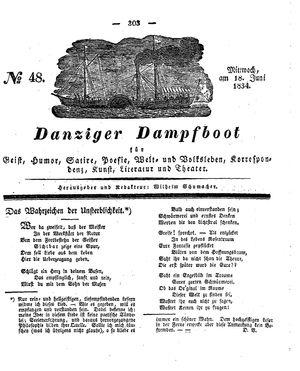 Danziger Dampfboot für Geist, Humor, Satire, Poesie, Welt- und Volksleben, Korrespondenz, Kunst, Literatur und Theater vom 18.06.1834