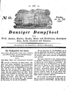 Danziger Dampfboot für Geist, Humor, Satire, Poesie, Welt- und Volksleben, Korrespondenz, Kunst, Literatur und Theater vom 22.07.1834