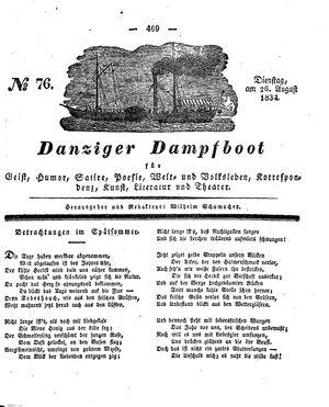 Danziger Dampfboot für Geist, Humor, Satire, Poesie, Welt- und Volksleben, Korrespondenz, Kunst, Literatur und Theater vom 26.08.1834