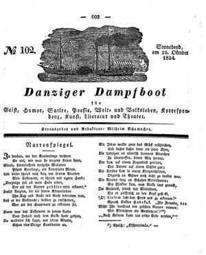 Danziger Dampfboot für Geist, Humor, Satire, Poesie, Welt- und Volksleben, Korrespondenz, Kunst, Literatur und Theater vom 25.10.1834