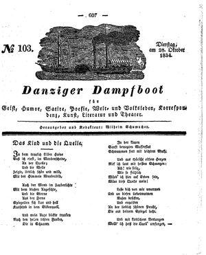 Danziger Dampfboot für Geist, Humor, Satire, Poesie, Welt- und Volksleben, Korrespondenz, Kunst, Literatur und Theater on Oct 28, 1834