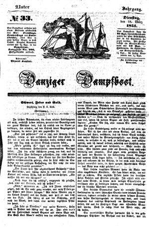 Danziger Dampfboot für Geist, Humor, Satire, Poesie, Welt- und Volksleben, Korrespondenz, Kunst, Literatur und Theater vom 18.03.1851
