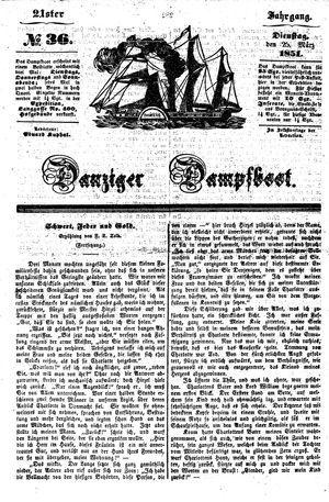 Danziger Dampfboot für Geist, Humor, Satire, Poesie, Welt- und Volksleben, Korrespondenz, Kunst, Literatur und Theater vom 25.03.1851