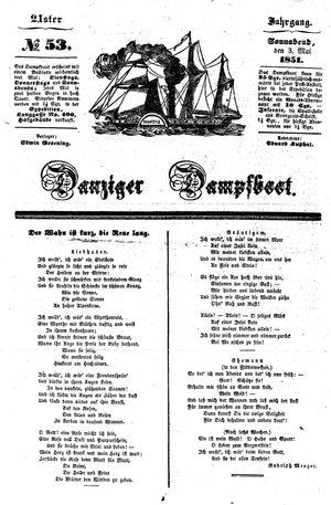 Danziger Dampfboot für Geist, Humor, Satire, Poesie, Welt- und Volksleben, Korrespondenz, Kunst, Literatur und Theater vom 03.05.1851