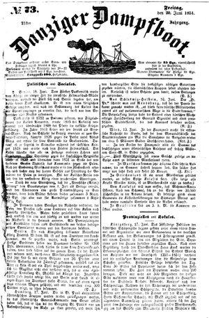 Danziger Dampfboot für Geist, Humor, Satire, Poesie, Welt- und Volksleben, Korrespondenz, Kunst, Literatur und Theater vom 20.06.1851