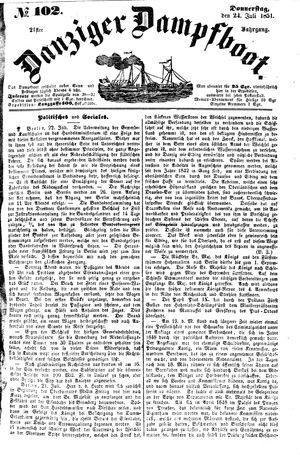 Danziger Dampfboot für Geist, Humor, Satire, Poesie, Welt- und Volksleben, Korrespondenz, Kunst, Literatur und Theater vom 24.07.1851