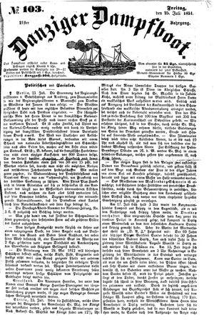 Danziger Dampfboot für Geist, Humor, Satire, Poesie, Welt- und Volksleben, Korrespondenz, Kunst, Literatur und Theater vom 25.07.1851