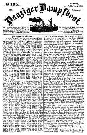 Danziger Dampfboot für Geist, Humor, Satire, Poesie, Welt- und Volksleben, Korrespondenz, Kunst, Literatur und Theater vom 10.11.1851