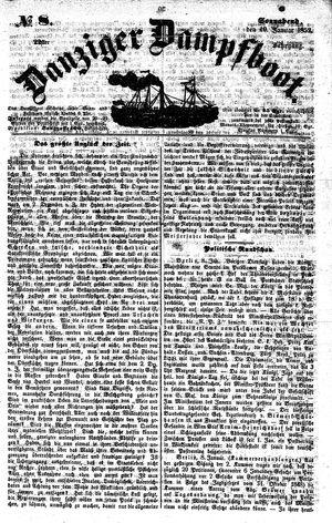 Danziger Dampfboot für Geist, Humor, Satire, Poesie, Welt- und Volksleben, Korrespondenz, Kunst, Literatur und Theater vom 10.01.1852