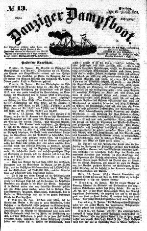 Danziger Dampfboot für Geist, Humor, Satire, Poesie, Welt- und Volksleben, Korrespondenz, Kunst, Literatur und Theater vom 16.01.1852