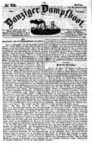 Danziger Dampfboot für Geist, Humor, Satire, Poesie, Welt- und Volksleben, Korrespondenz, Kunst, Literatur und Theater vom 30.01.1852