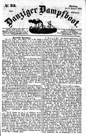 Danziger Dampfboot für Geist, Humor, Satire, Poesie, Welt- und Volksleben, Korrespondenz, Kunst, Literatur und Theater vom 09.02.1852
