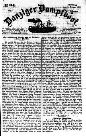 Danziger Dampfboot für Geist, Humor, Satire, Poesie, Welt- und Volksleben, Korrespondenz, Kunst, Literatur und Theater vom 10.02.1852